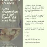Sabato 24 Febbraio 2018 Menù degustazione con i vini bianchi del nord Italia